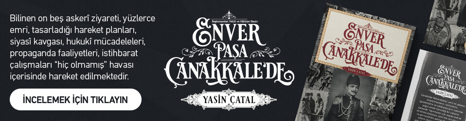 Enver Paşa Çanakkale'de